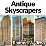 Antique Skyscrapers Rooftops & Views Guided Walking Tour